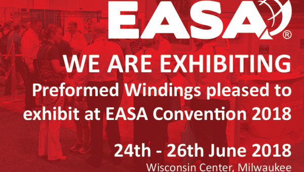 Preformed Windings to Promote New USA Facility at EASA Convention 2018
